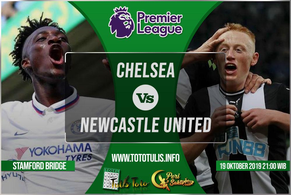 Prediksi Chelsea vs Newcastle United 19 Oktober 2019