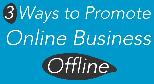 3 Ways to Promote Online Business Offline : eAskme