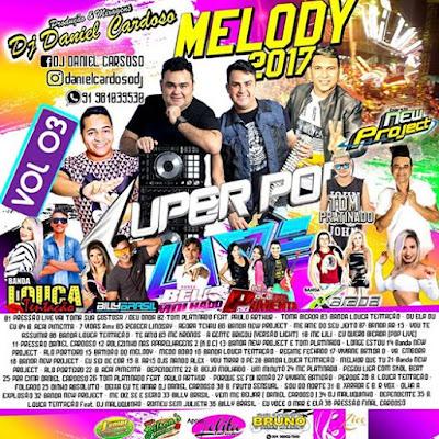 CD SUPER POP LIVE MELODY 2017 VOL 03