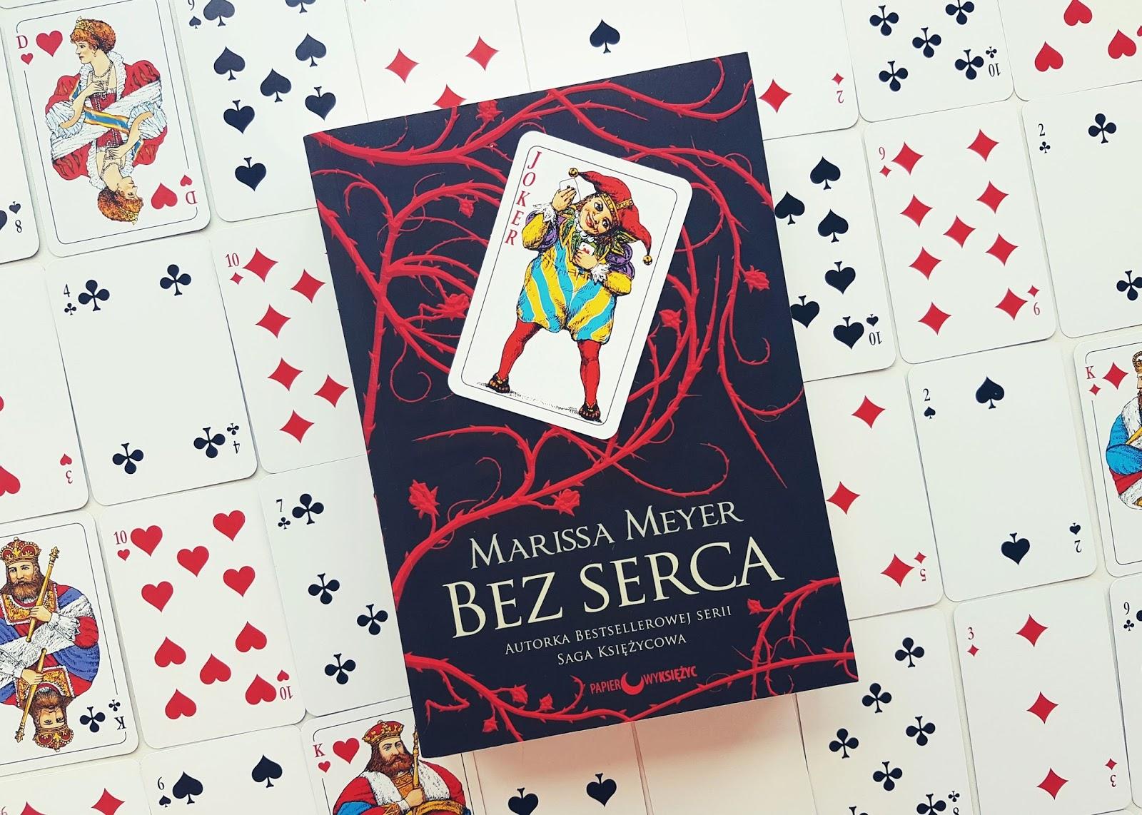 Bez serca – Marissa Meyer, książka która złamała mi...