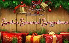 Santa's Seasonal Suggestions (Christmas Guide!)