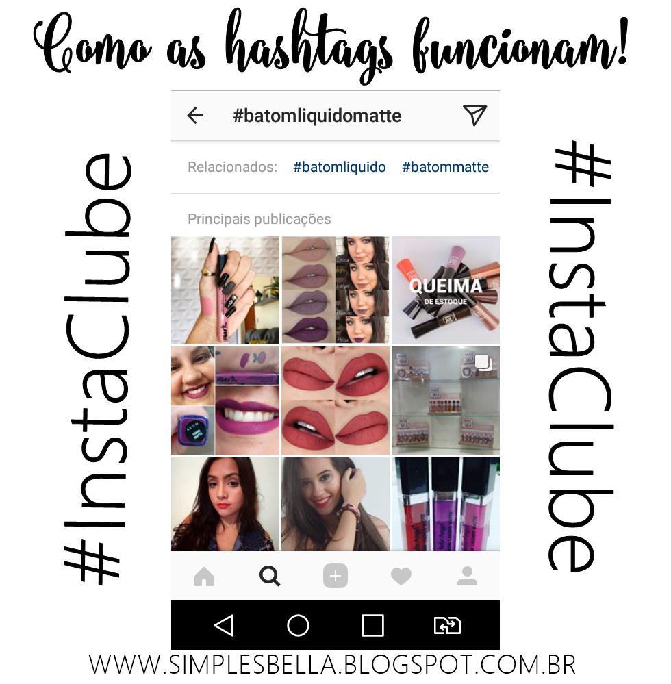 Como usar as hashtags corretamente no Instagram; Hashtags para ganhar mais curtidas no Instagram