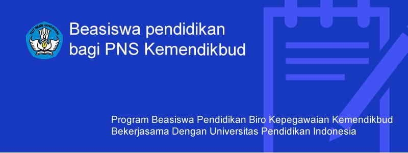 Beasiswa Pascasarjana Bagi PNS Kemdikbud dari Biro Kepegawaian Kementerian Pendidikan dan Kebudayaan