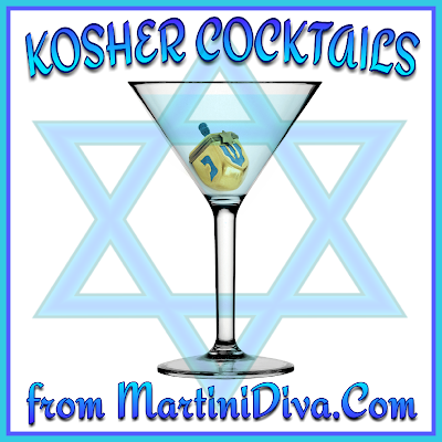 The MARTINI DIVA: KOSHER COCKTAILS