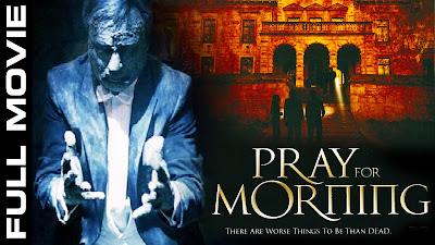 New Hollywood Horror Movie – Pray For Morning –