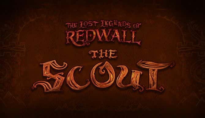 THE LOST LEGENDS OF REDWALL THE SCOUT-HOODLUM