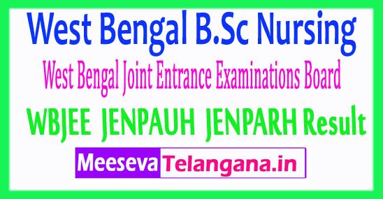 West Bengal B.Sc Nursing WBJEE JENPAUH JENPARH Result 2017