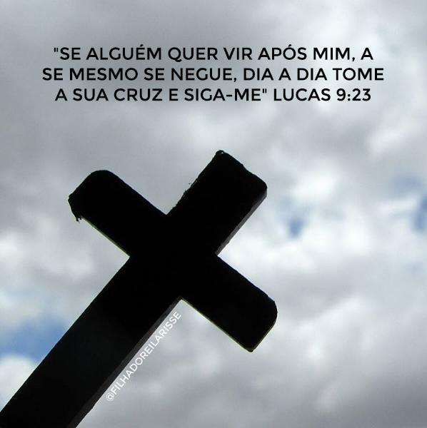 Tome a Sua cruz e Siga-me