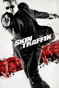 Watch Skin Traffik Online Free in HD