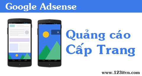 [Update] Quảng cáo cấp trang trong Google Adsense