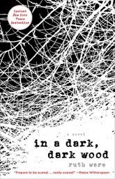 Just Finished... in a dark, dark wood by Ruth Ware