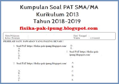 Soal PAT Fisika Kelas 10 11 Semester 2 Kurikulum 2013 dan Pembahasannya