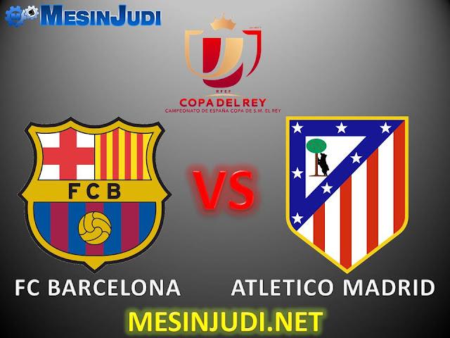 Prediksi Barcelona Vs Atletico Madrid 8 Februari 2017