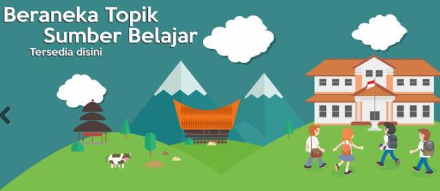 Belajar Kapan Saja dan Dimana Saja di https://belajar.kemdikbud.go.id
