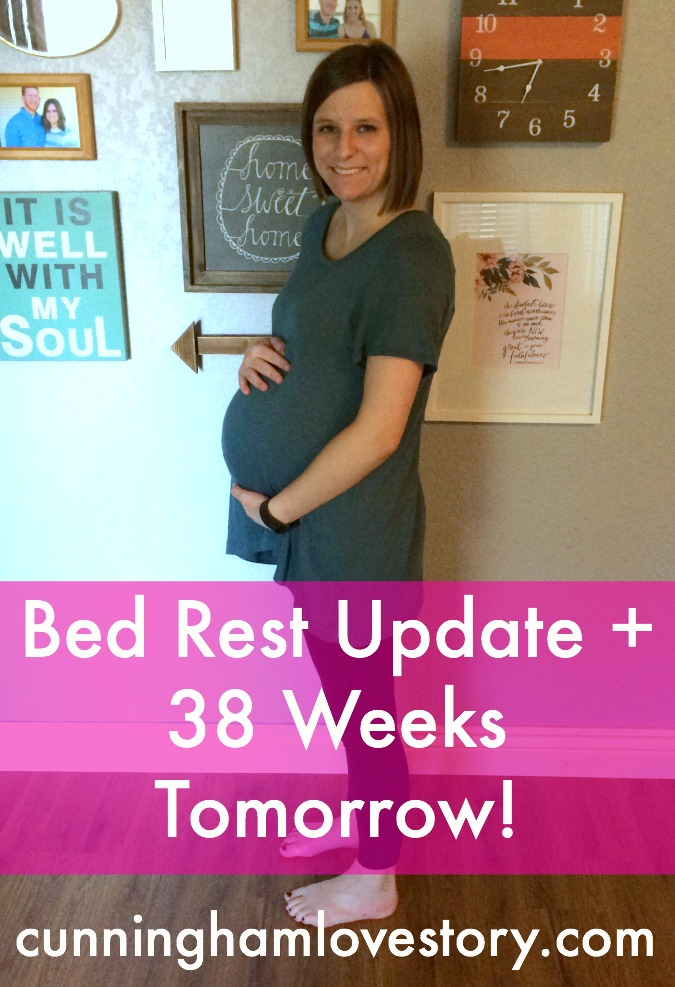 Bed_Rest_+_38_Weeks_Tomorrow!