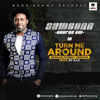 Samsong - Turn Me Around Lyrics