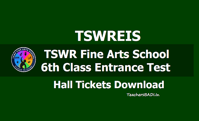 TSWR Fine Arts School 6th Class Entrance Test 2019 (TSWREIS), Hall tickets download from May 12
