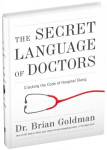 Not Running a Hospital: The Secret Language of Doctors
