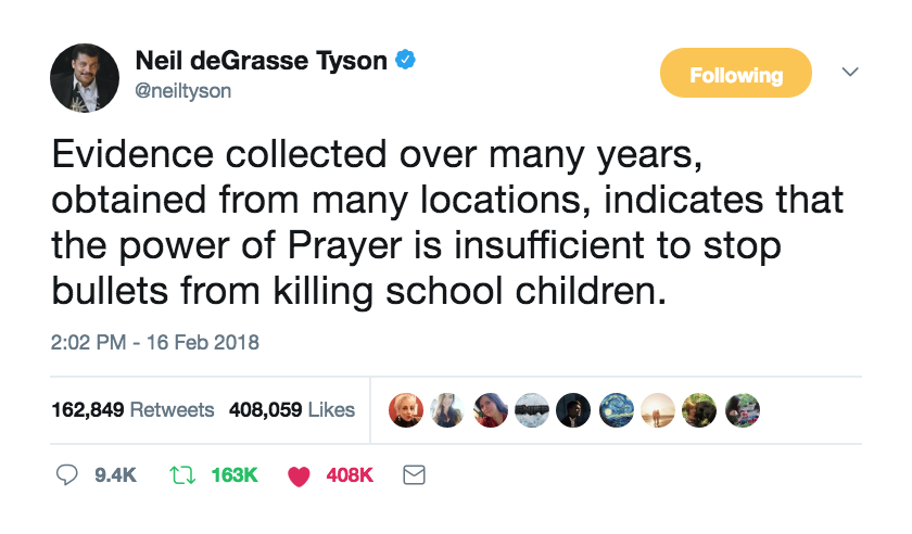 Gun Control Neil deGrasse Tyson tweet on home prayer works. Thoughts and Prayers. marchmatron.com