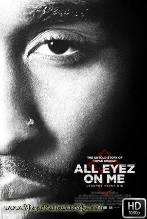 All Eyez On Me [1080p] [Latino-Ingles] [MEGA]
