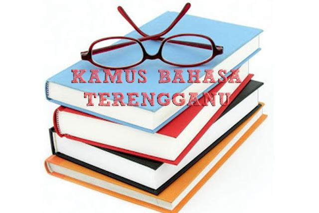 Kamus Mari Belajar Bahasa Terengganu