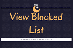 How and Where to View blocked list on Facebook