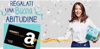 Logo Concorso ''Regalati una buona abitudine'' e vinci gratis buoni Amazon da 100€