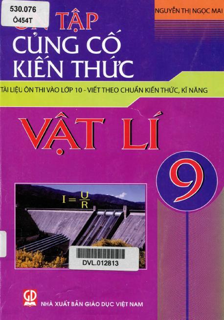 Ôn Tập Củng Cố Kiến Thức Vật Lí 9 – Nguyễn Thị Ngọc Mai