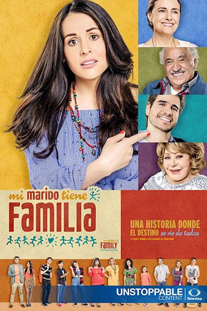 Mi marido tiene más familia Telenovela Completa Descargar y Ver Online