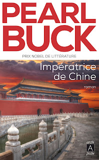 https://lachroniquedespassions.blogspot.fr/2018/04/imperatrice-de-chine-de-pearl-buck.html