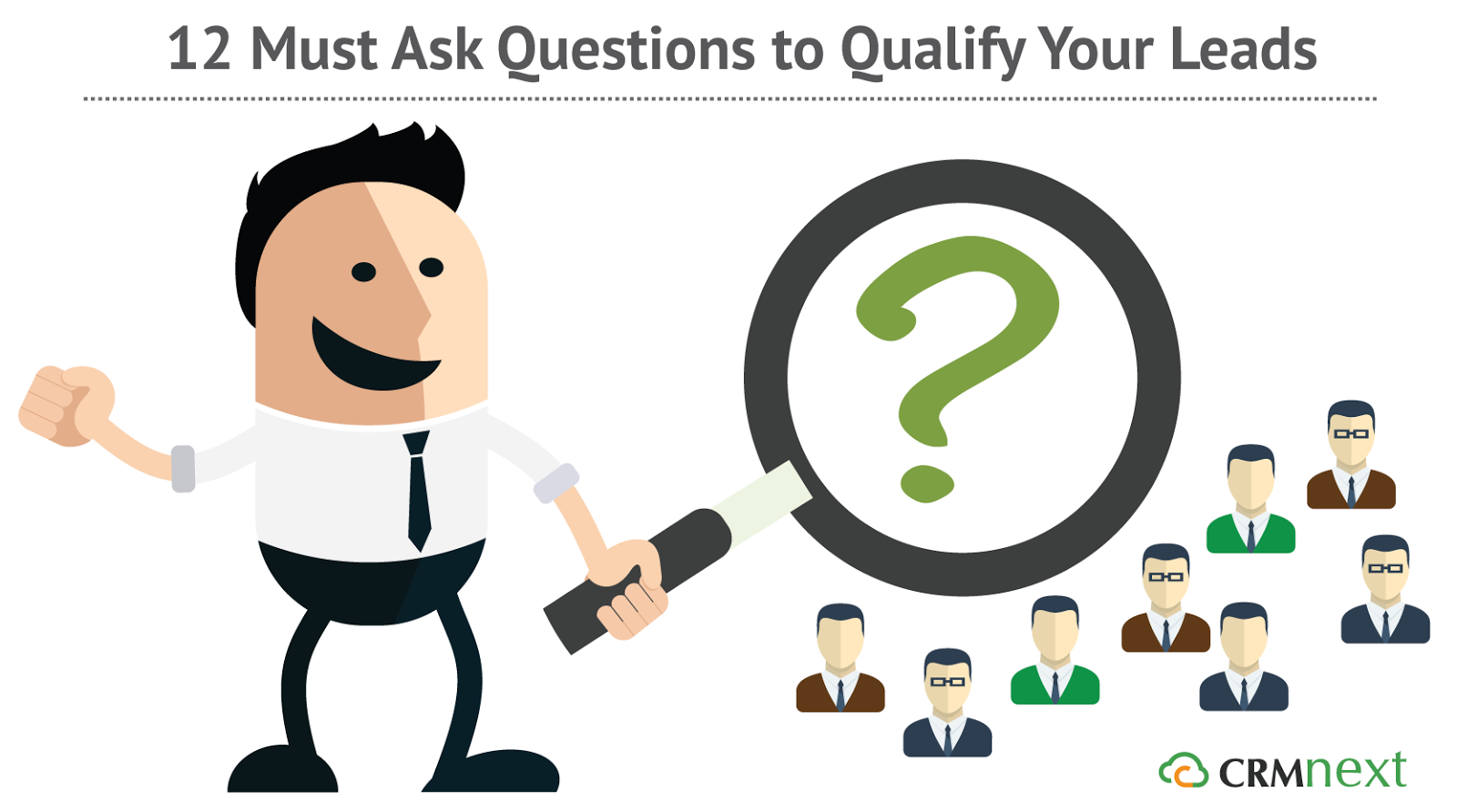 12 Must Ask Questions to Qualify Your Leads