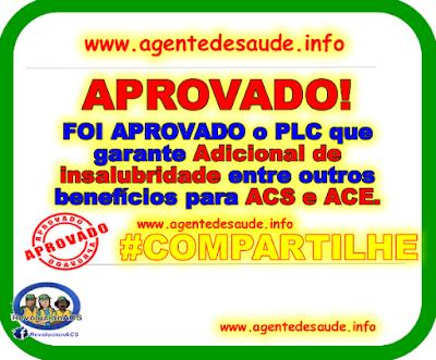 aprovado%2Bpcl%2Bde%2Bbeneficios%2Bpara%2Bacs%2Be%2Bace APROVADO o PCL que garante Adicional de Insalubridade e outros benefícios para os ACS e ACE