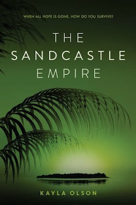 Book Review and GIVEAWAY: The Sandcastle Empire, by Kayla Olsen