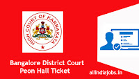 Bangalore District Court Peon Hall Ticket
