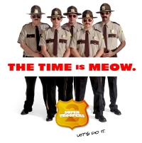 Super Troopers 2 le film