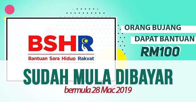 Bantuan Sara Hidup (BSH) 2019 Kategori Bujang Sudah Mula Di Bayar