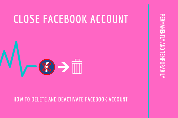 How To Close My Account In Facebook<br/>