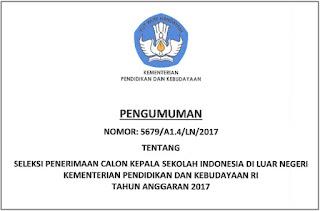 Pengumuman Tahap II Seleksi Kepala Sekolah Indonesia di Luar Negeri Tahun Anggaran 2017