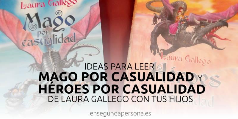 Mago por casualidad Laura Gallego