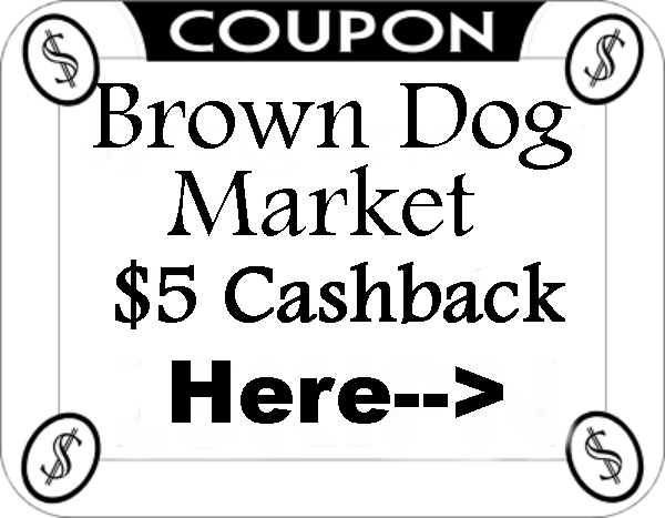 Brown Dog Market Coupons and Cashback 2016-2017 August, September, October