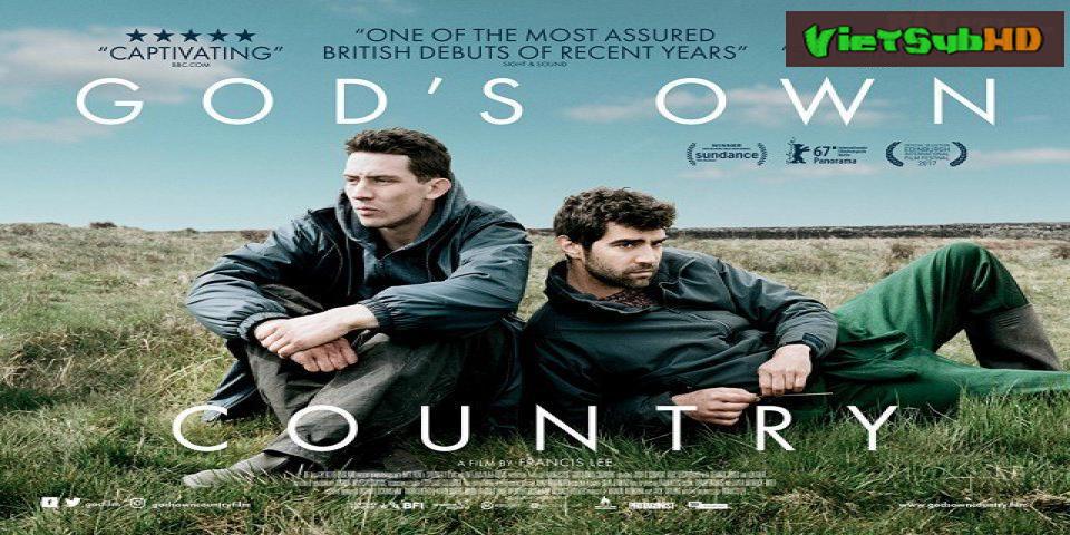 Phim Vùng Đất Thánh VietSub HD | God's Own Country 2017