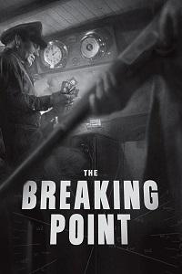 Watch The Breaking Point Online Free in HD