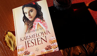 """Hiszpańska sobremesa, czyli recenzja """"Karmelowej jesieni"""" Aleksandry Tyl. Październikowa premiera!"""