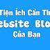 Top 05 Tiện Ích Cần Thiết Nhất Cho Một Trang Website/Blog.