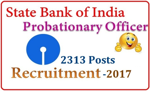 SBI State Bank of India 2313 POs Probationary Officers Recruitment Notification 2017-Register Online Here | State Bank of India has issued Recruitment Notification for Probationary Officers Recruitment all over India | Apply Online for SBI POs here | Online Registration Edit/Modification of Application Payment of Application Fee Download Call Letters Online Preliminary Examination Result of Online Exam Online Main Exam | Conduct of Online Examination | Declaration of Results state-bank-of-india-sbi-pos-recruitment-register-apply-online-download-schedule-2313-posts | State Bank of India SBI POs Probationary Officers 2313 Posts Recruitment Notification-Register Online Here | SBI POs Recruitment Notification Apply Online Here | Schedule for the Recruitment of SBI POs 2313 Posts Download Notification
