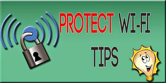 How to Protect your WiFi [ Some tips