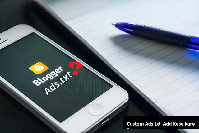 Custom ads.txt kiya hai ? Full Details in Hindi