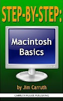 STEP-BY-STEP: Macintosh Basics: How To Find Things, Get Around, Get Organized, Optimized, Sped Up, & Do Cool Things on Your Mac