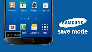 Cara Mengatasi Safe Mode-Mode Aman Samsung