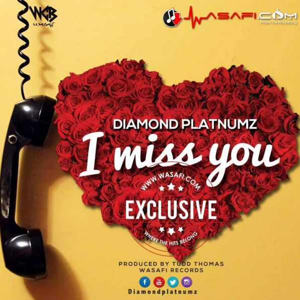 Diamond Platnumz – I Miss You